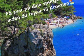 Hvad mangler du at få svar på, inden du rejser til Kroatien?